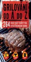 Grilování od A do Z - 264 rad jak vařit na otevřeném ohni