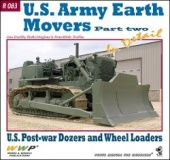 U. S. Army Earth Movers in detail - part two