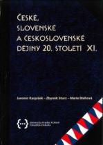 České, slovenské a československé dějiny 20. století XI.