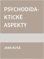 Psychodidaktické aspekty procesu produkce textu