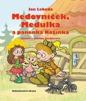 Medovníček, Medulka a panenka Rózinka