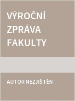 Výroční zpráva Fakulty zdravotnických studií Západočeské univerzity v Plzni za rok 2016