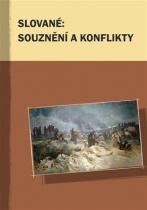 Slované: souznění a konflikty