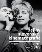 Dejiny slovenskej kinematografie 1896-1969