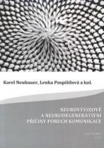 Neurovývojové a neurodegenerativní příčiny poruch komunikace
