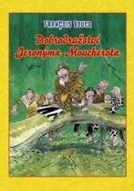 Dobrodružství Jeronýma Moucherota
