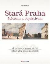 Stará Praha štětcem a objektivem