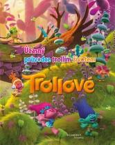 Trollové - Úžasný průvodce trollím životem