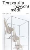 Temporalita (nových) médií