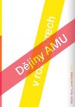 Dějiny AMU ve vyprávěních