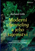 Moderní channeling a jeho tajemství