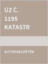 ÚZ č. 1195 Katastr nemovitostí