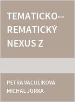 Tematicko-rematický nexus z rozmanitých perspektiv v různých jazycích