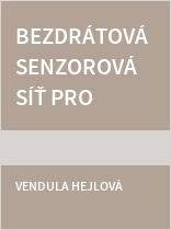 Bezdrátová senzorová síť pro monitoring ovzduší ve středu města Olomouce (E-BOSS)
