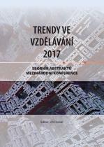 Trendy ve vzdělávání  2017: Sborník abstraktů mezinárodní konference