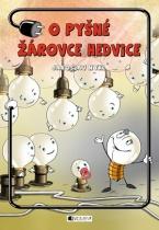 O pyšné žárovce Hedvice