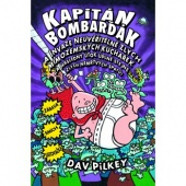 Kapitán Bombarďák a invaze neuvěřitelně zlých mimozemských kuchařek (a následný útok úplně stejně zlých nemrtvých šprtů)