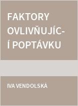 Faktory ovlivňující poptávku po absolventech vysokých škol na trhu práce v ČR