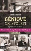 Géniové XX. století - kniha třetí