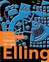Elling - Výhled do ráje