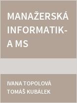Manažerská informatika MS Word 2016