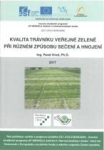 Kvalita trávníků veřejné zeleně při různém způsobu sečení a hnojení