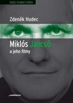 Miklós Jancsó a jeho filmy