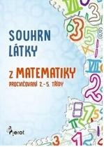 Souhrn látky z matematiky - procvičování 2. - 5. třídy