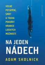 Na jeden nádech - Volné potápění a touha pokořit hranice lidských možností