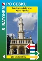 S batohem po Česku - Lednicko-valtický areál, Pálava, Podyjí