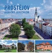 Prostějov - Hanácký Jeruzalém
