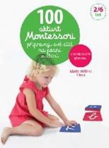 100 aktivit Montessori - připravuji své dítě na psaní a čtení