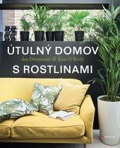 Útulný domov s rostlinami