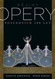 Dějiny opery: Posledních čtyřista let