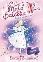 Rosa a kouzelný sen