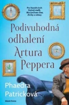 Podivuhodná odhalení Artura Peppera