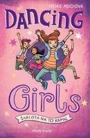 Dancing Girls - Šarlota na to kápne