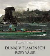 Dunaj v plamenech 2