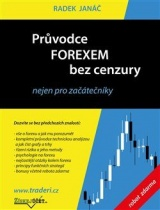 Průvodce Forexem bez cenzury