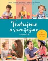 Testujme a rozvíjejme svoje dítě