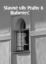 Slavné vily Prahy 6 - Bubeneč