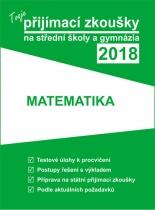 Tvoje přijímací zkoušky na střední školy a gymnázia 2018 - Matematika