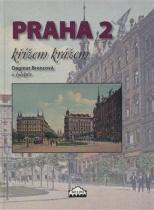 Praha 2 křížem krážem