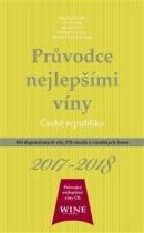 Průvodce nejlepšími víny České republiky 2017-2018