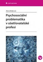 Psychosociální problematika v ošetřovatelské profesi