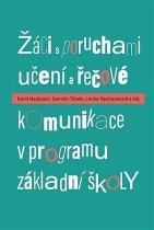 Žáci s poruchami učení a řečové komunikace v programu základní školy