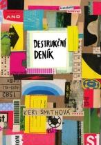 Destrukční deník: Tentokrát barevně