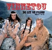 Vinnetou - 50 let ve filmu