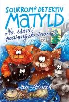 Soukromý detektiv Matyld - Na stopě podivných únosců