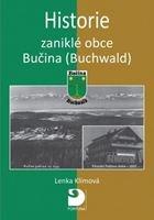 Historie zaniklé obce Bučina (Buchwald)